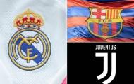UEFA mạnh tay, 'xóa sổ' Real, Barca và Juve khỏi Champions League