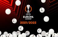 CHÍNH THỨC! Bốc thăm Europa League 2021/22: Bảng tử thần; 2 sao M.U vuột giải