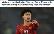 Báo châu Á: Sắp có một ngôi sao của ĐT Việt Nam đến châu Âu thi đấu
