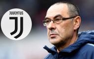 Tin đồn thành thật! Chelsea phũ phàng, Sarri trên đường tới Juventus