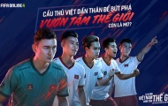 """FIFA Online 4 ra mắt thêm 5 ngôi sao Việt Nam xuất hiện trong dự án """"Tự hào Việt Nam, vươn tầm thế giới'"""