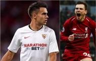 Man Utd sẽ phải hối hận vì để mất 'Andy Robertson Tây Ban Nha'