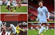 5 điểm nhấn trận Sheffield 1-2 Chelsea: 'Di sản' của Lampard; Trở lại đường đua