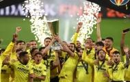 Villarreal ngạo nghễ nâng cúp vô địch, 2 'người hùng' được tung hô