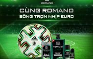 """Cùng Romano sống trọn nhịp EURO 2020 - Cơ hội cho các tín đồ túc cầu """"quẩy"""" nhiệt mùa bóng, rủng rỉnh quà tặng"""