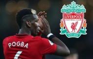 Gây sốc với Paul Pogba, Liverpool sẽ gieo sầu thiên thu cho Man Utd