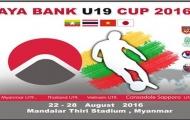 U19 Việt Nam sớm đụng U19 Thái Lan tại giải Aya Bank Cup 2016