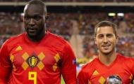 Lukaku và Hazard vắng mặt ở cuộc đụng độ tuyển Ý