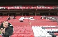 Banner tri ân Sir Alex tràn ngập sân Old Trafford