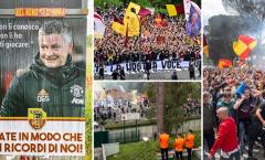 Tức giận với Ole, CĐV Roma hành động đặc biệt