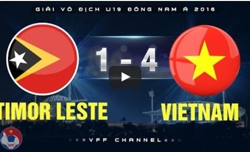 U19 Việt Nam 4-1 U19 Đông Timor (U19 Đông Nam Á 2016)